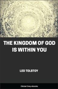 cover page for the Global Grey edition of The Kingdom of God is Within You by Leo Tolstoy