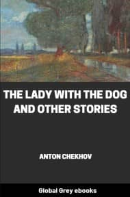 cover page for the Global Grey edition of The Lady with the Dog and Other Stories by Anton Chekhov