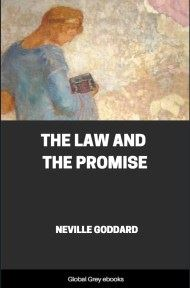 cover page for the Global Grey edition of The Law and The Promise by Neville Goddard