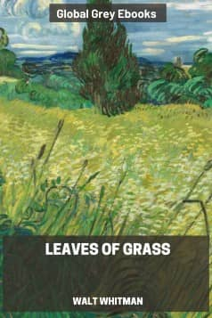 Leaves of Grass, by Walt Whitman - click to see full size image