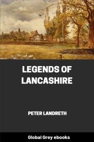 cover page for the Global Grey edition of Legends of Lancashire by Peter Landreth