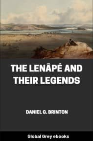 cover page for the Global Grey edition of The Lenâpé and Their Legends by Daniel G. Brinton