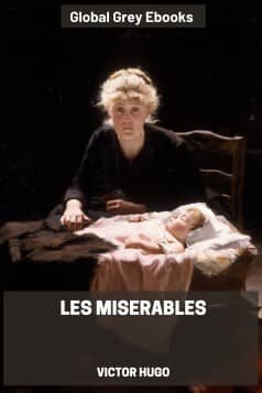 cover page for the Global Grey edition of Les Miserables by Victor Hugo
