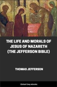 cover page for the Global Grey edition of The Life and Morals of Jesus of Nazareth (The Jefferson Bible) by Thomas Jefferson