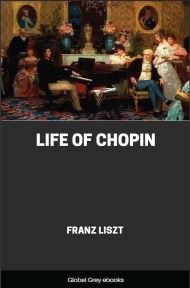 cover page for the Global Grey edition of Life of Chopin by Franz Liszt