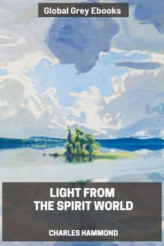 cover page for the Global Grey edition of Light From the Spirit World by Charles Hammond