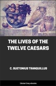 cover page for the Global Grey edition of The Lives of the Twelve Caesars by C. Suetonius Tranquillus