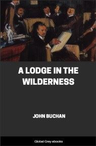 cover page for the Global Grey edition of A Lodge in the Wilderness by John Buchan