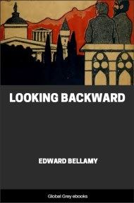 cover page for the Global Grey edition of Looking Backward by Edward Bellamy