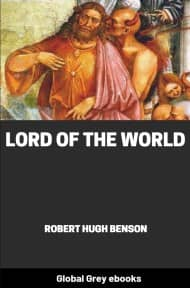 Lord of the World By Robert Hugh Benson