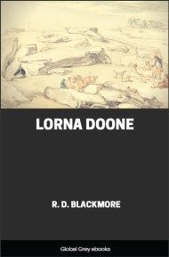 cover page for the Global Grey edition of Lorna Doone, A Romance of Exmoor by R. D. Blackmore