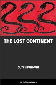 cover page for the Global Grey edition of The Lost Continent by Cutcliffe Hyne