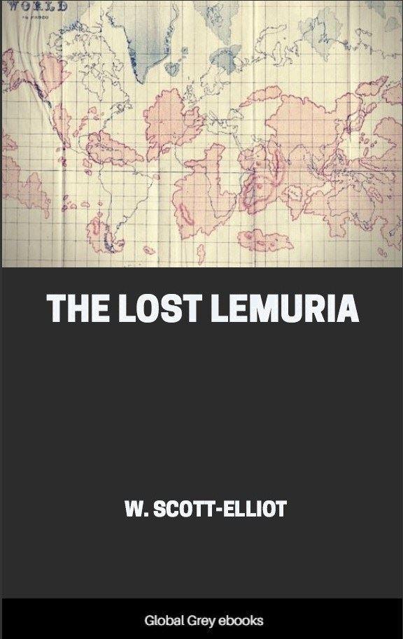 Lost Lemuria By W  Scott-Elliot, Free ebook | Global Grey