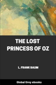 cover page for the Global Grey edition of The Lost Princess of Oz by L. Frank Baum