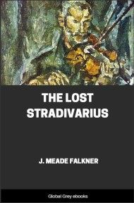 cover page for the Global Grey edition of The Lost Stradivarius by J. Meade Falkner