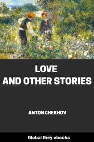 Love and Other Stories By Anton Chekhov