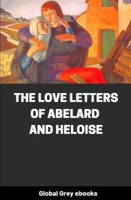 cover page for the Global Grey edition of The Love Letters of Abelard and Heloise by Peter Abelard
