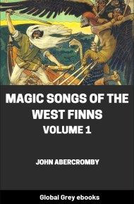 cover page for the Global Grey edition of Magic Songs of the West Finns, Volume 1 by John Abercromby