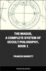 The Magus, A Complete System of Occult Philosophy, Book 1