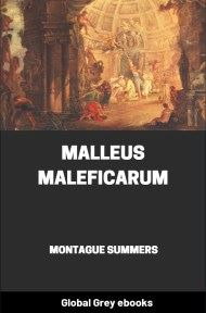 cover page for the Global Grey edition of Malleus Maleficarum by Montague Summers