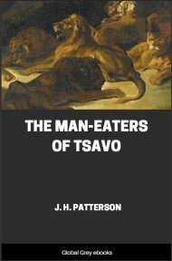 cover page for the Global Grey edition of The Man-Eaters of Tsavo by J. H. Patterson