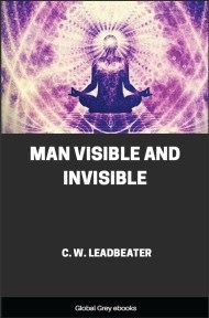 cover page for the Global Grey edition of Man Visible and Invisible by Charles Webster Leadbeater