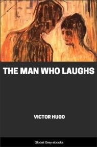 cover page for the Global Grey edition of The Man Who Laughs by Victor Hugo