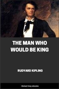 cover page for the Global Grey edition of The Man Who Would Be King by Rudyard Kipling