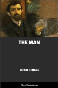 cover page for the Global Grey edition of The Man by Bram Stoker