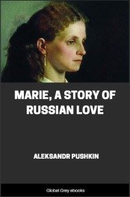 cover page for the Global Grey edition of Marie, A Story of Russian Love by Aleksandr Pushkin
