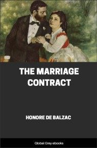 cover page for the Global Grey edition of The Marriage Contract by Honore de Balzac