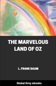cover page for the Global Grey edition of The Marvelous Land of Oz by L. Frank Baum