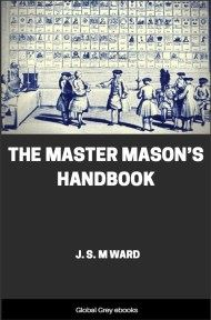 The Master Mason's Handbook By J. S. M Ward