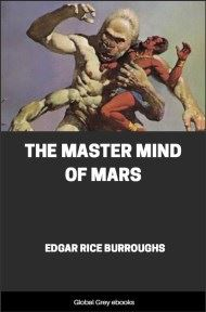 cover page for the Global Grey edition of The Master Mind of Mars by Edgar Rice Burroughs