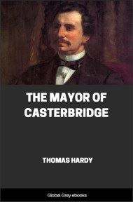 cover page for the Global Grey edition of The Mayor of Casterbridge By Thomas Hardy