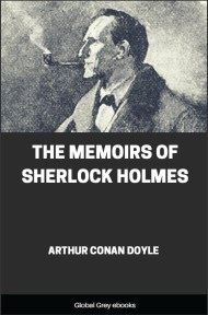 cover page for the Global Grey edition of The Memoirs of Sherlock Holmes by Arthur Conan Doyle