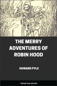 cover page for the Global Grey edition of The Merry Adventures of Robin Hood by Howard Pyle