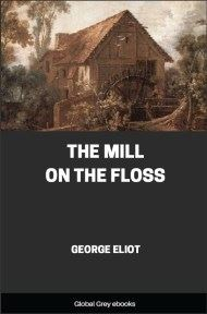cover page for the Global Grey edition of The Mill on the Floss By George Eliot