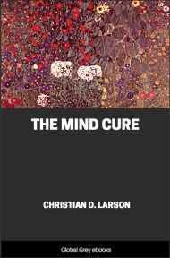 cover page for the Global Grey edition of The Mind Cure by Christian D. Larson