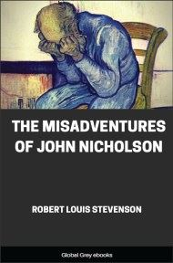 cover page for the Global Grey edition of The Misadventures of John Nicholson by Robert Louis Stevenson