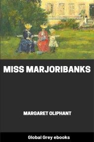 cover page for the Global Grey edition of Miss Marjoribanks By Margaret Oliphant