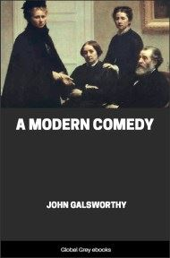 cover page for the Global Grey edition of A Modern Comedy by John Galsworthy