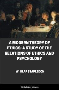 A Modern Theory of Ethics By W. Olaf Stapledon