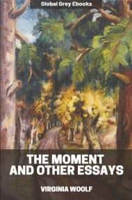 cover page for the Global Grey edition of The Moment and Other Essays by Virginia Woolf