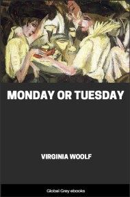 cover page for the Global Grey edition of Monday or Tuesday by Virginia Woolf