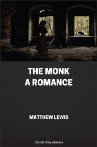 The Monk: A Romance By Matthew Lewis