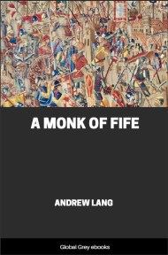 cover page for the Global Grey edition of A Monk of Fife by Andrew Lang