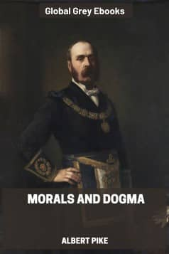 cover page for the Global Grey edition of Morals and Dogma by Albert Pike