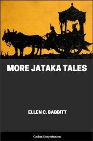 cover page for the Global Grey edition of More Jataka Tales by Ellen C. Babbitt
