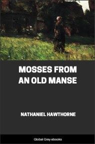 cover page for the Global Grey edition of Mosses From an Old Manse by Nathaniel Hawthorne
